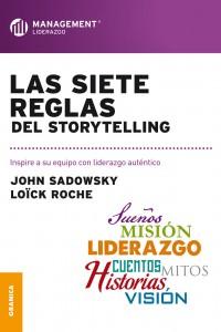 Las Siete Reglas Del Storytelling cover